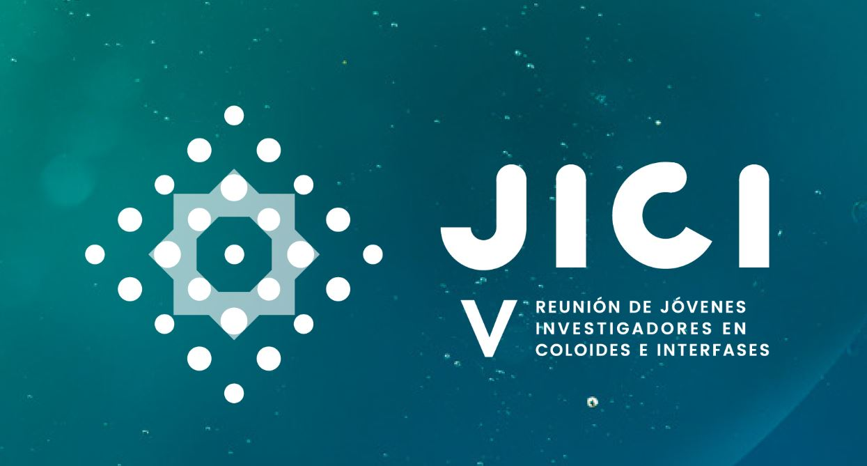 JICI V Reunión de Jovénes Investigadores en Coloides e Interfases