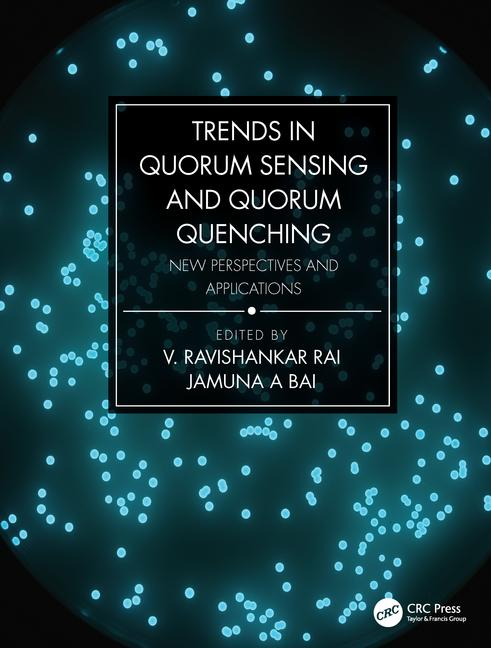 Analysis of Quorum Sensing by Surface-Enhanced Raman Scattering Spectroscopy In: Trends in Quorum Sensing and Quorum Quenching: New Perspectives and Applications